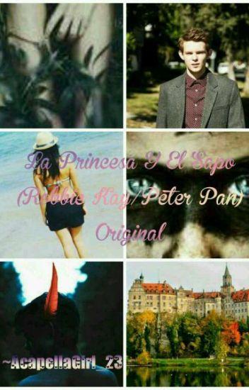 La Princesa Y El Sapo (Robbie Kay/Peter Pan) Original