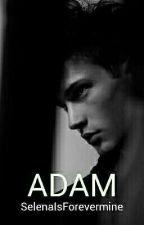 Adam by SelenaIsForevermine