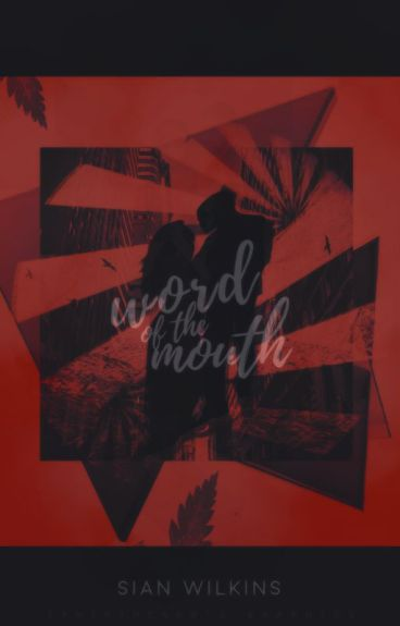 word of the mouth (wattys 2016) by authorninja