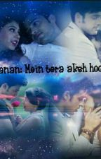 Manan : Mein Tera Aksh Hoon((ON HOLD)) by nandini09agarwal