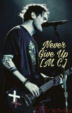Never Give Up [M. C.]  × SZÜNETEL× by frzsnhr