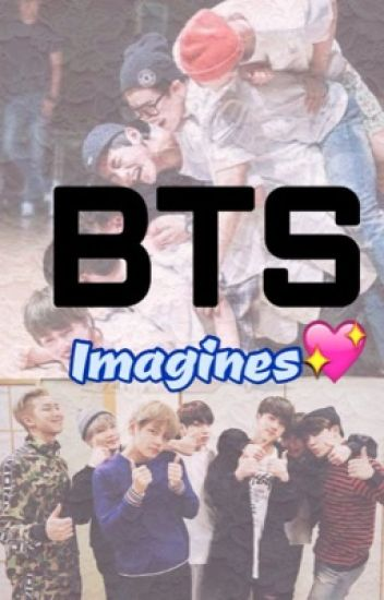 BTS imagines (request open)