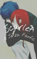 Scarlet - A Jerza Fanfic by aaliyahchan