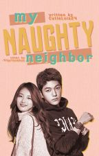 My Naughty Neighbor by CutieLois24