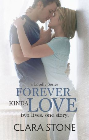 Forever Kinda Love by ClaraStone