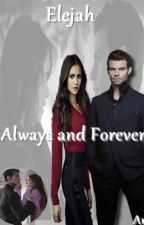 Always and Forever- Elijah a Elena FanFiction by AnetKa74