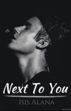 Next To You ll Justin Bieber by IsisAlana