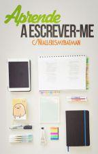 Aprende a escrever-me!  by Niallerismybatman