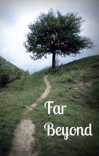 Far Beyond by Sophie_Davies
