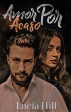 Amor  Por Acaso by Dezinhs