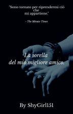-La Sorella del Mio Migliore Amico Fedez- Part.2 by LovelyDream2