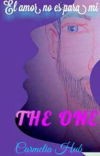 The One by Carmelia_Hub