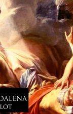 MARIA MAGDALENA : El Complot de la Muerte de Jesus by CesarImbellone