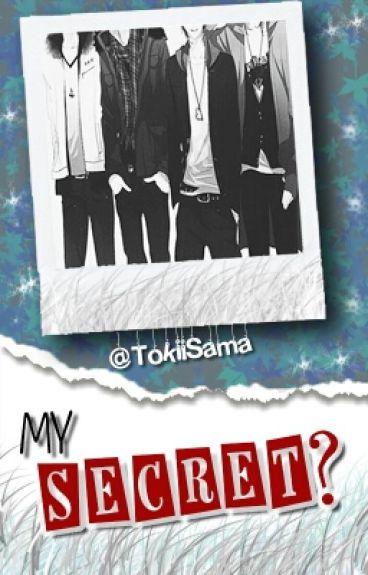 My Secret? | Zodiac [Yaoi/Gay] | (PAUSADA.) -Leer blog-