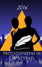 Protagonistas de Wattpad by WProtagonistas