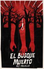 El Bosque Muerto | #TheManBooker2017 by MatiasPrieto