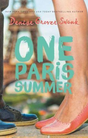 One Paris Summer (Excerpt) by DeniseGroverSwank