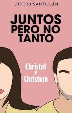 Juntos, pero no tanto. by LuceroSantillan