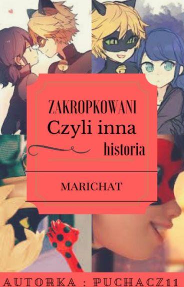 Zakropkowani / czyli inna historia marichat ( Zawieszone  ) ;C