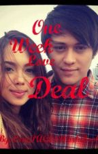 One Week Love Deal [COMPLETED][BOOK 1] by LovePAGESWorkBook