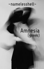 Amnesia (Greek) by namelesshell
