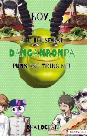 Boy All These Bad Danganronpa Puns Are Tiring Me