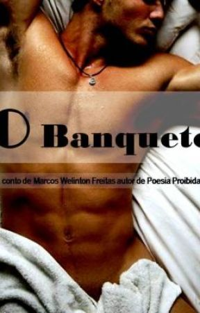 O Banquete: Making-of by MarcosWelintonFreita