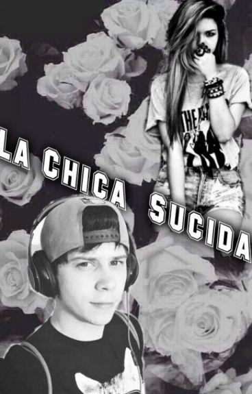 La Chica Suicida (Rubius Y Tu)