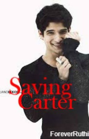 Saving Carter by ForeverRuthie