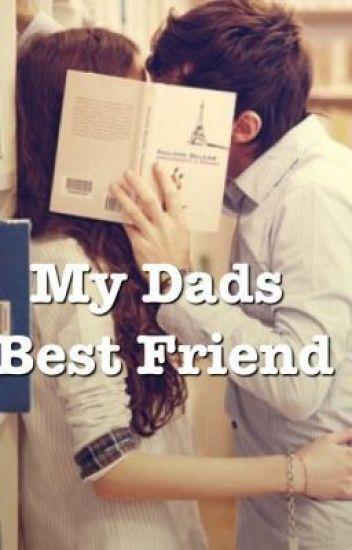 My Dads Best Friend