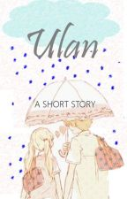 Ulan (Short Story) by diometry