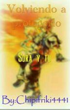 Volviendo A Protegerlo (Sora Y Tu) by Chipifriki4441