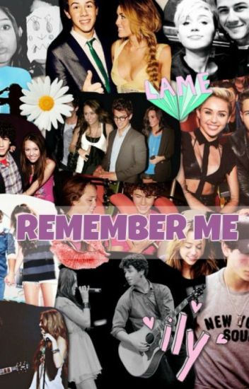 Remember me ◄ Nick Jonas y Tu ► | TERMINADA|