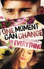 One moment can change everything (Z.M.) by DoDoBiebs