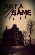 Just A Game  by rxbixa_txib