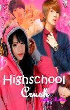 Higschool CRUSH!! [ON GOING] by ErickaKyeopta