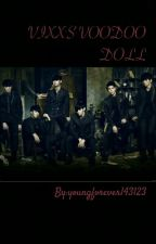 VIXX'S VOODOO DOLL by youngforever143123_