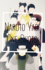 Naruto Yaoi one-shots -COMPLETED- by KAMONE-HIME