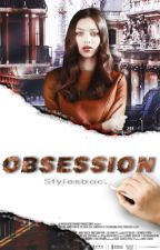 Obsession. by StylesBAC
