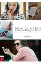 Message Me H.S by nuraxi