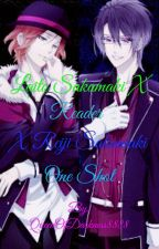 Laito Sakamaki X reader X Reiji Sakamaki One Shot by QueenOfDarkness8888