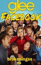 A Glee Facebook by brokeningss