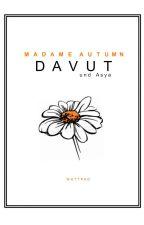 Davut by MadameAutumn