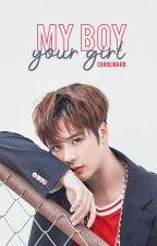 My BOY your GIRL |GOT7| by CarolinaRiquelme7