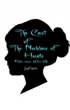 The Cast Of The Necklace Of Hecate - Never Before Told Facts by Leafspots
