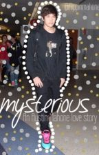 Mysterious || An Austin Mahone Love Story by FlippinMahone
