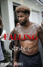 Falling Apart | Odell Beckham Jr by nayas_stories
