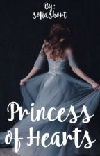 Princess of Hearts [ #Wattys2016 ] by sofiashort