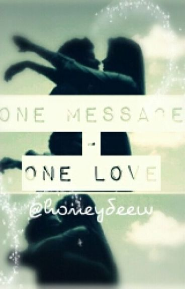 One message - One love || Shawn Mendes FF