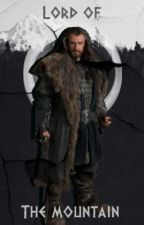 Lord of the Mountain (The Hobbit Fanfiction) by ThorinII